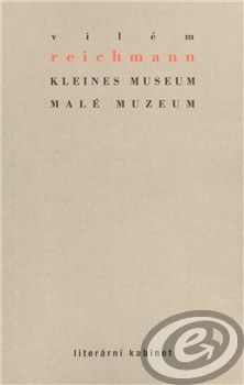 Aula, KANT Kleines Museum / Malé muzeum - Vilém Reichmann cena od 0,00 €