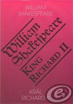 Romeo Král Richard II. / King Richard II - William Shakespeare cena od 8,41 €