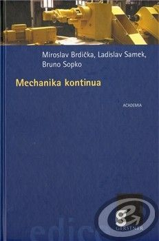 Academia Mechanika kontiunua - Miroslav Brdička, Ladislav Samek, Bruno Sopko cena od 0,00 €