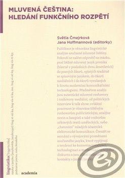 Academia Mluvená čeština: hledání funkčního rozpětí cena od 0,00 €