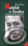 Centrum pro studium demokracie a kultury (CDK) Neklid v Česku - Pavel Švanda cena od 0,00 €