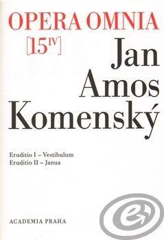 Academia Opera omnia 15/IV - Amos Komenský Jan cena od 28,09 €