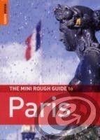 Rough Guides Paris Mini Guide - James McConnachie, Ruth Blackmore cena od 0,00 €