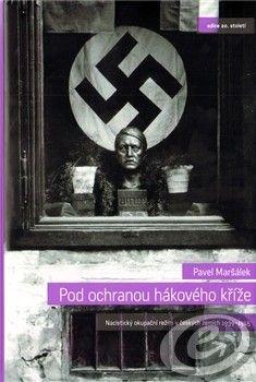 Auditorium Pod ochranou hákového kříže - Pavel Maršálek cena od 16,98 €