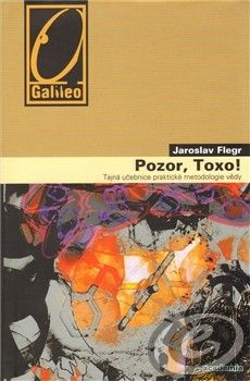 Academia Pozor, Toxo! - Jaroslav Flegr cena od 0,00 €
