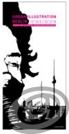 Gingko Press Urban Illustration Berlin - Benjamin Wolbergs cena od 0,00 €