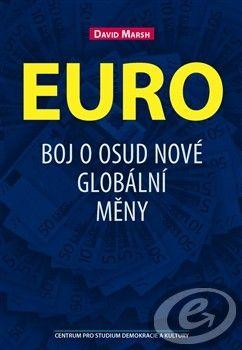 Centrum pro studium demokracie a kultury (CDK) Euro - David Marsh cena od 0,00 €