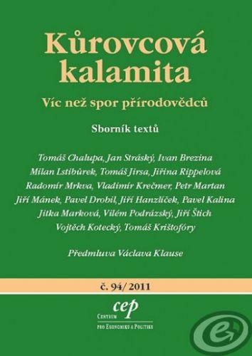 Centrum pro ekonomiku a politiku Kůrovcová kalamita - Víc než spor přírodovědců - Chalupa Tomáš a kolektív cena od 0,00 €