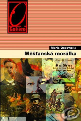Academia Měšťanská morálka - Maria Ossowska cena od 0,00 €