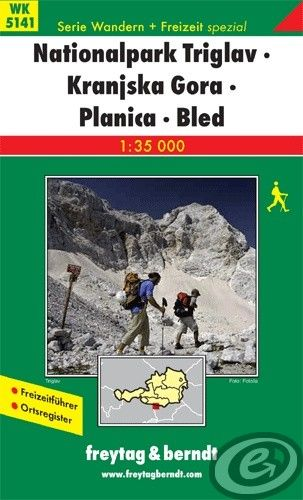 Freytag & Berndt Nationalpark Triglav · Kranjska Gora · Planica · Bled - WK 5141