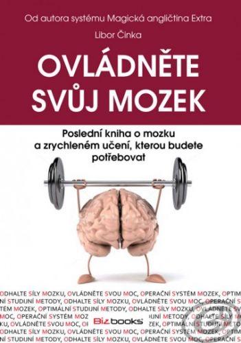 BizBooks Ovládněte svůj mozek - Libor Činka