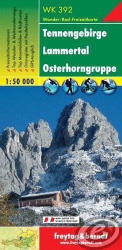 Freytag & Berndt Tennengebirge · Lammertal · Osterhorngruppe - WK 392