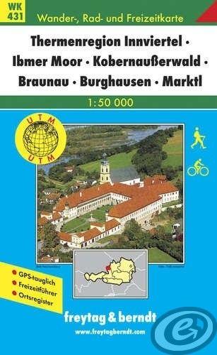 Freytag & Berndt Thermenregion Innviertel · Ibmer Moor · Kobernaußerwald · Braunau · Burghausen · Marktl - WK 431