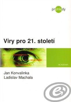 Academia Viry pro 21. století - Jan Konvalinka, Ladislav Machala cena od 0,00 €
