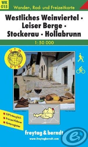 Freytag & Berndt Westliches Weinviertel · Leiser Berge · Stockerau · Hollabrunn · Laa a.d. Thaya - WK 015