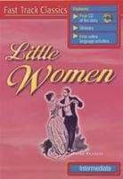 Cengage Learning Services Fast Track Classics Intermediate - Little Women + CD (Francis, P.) cena od 0,00 €