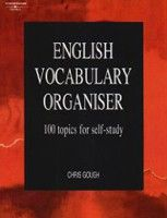Cengage Learning Services English Vocabulary Organiser: 100 Topics for Self Study (Gough, Ch.) cena od 0,00 €