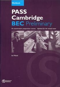 Cengage Learning Services Pass Cambridge BEC Preliminary Workbook (Wood, I. - Williams, A.) cena od 0,00 €