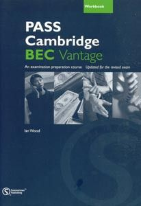 Cengage Learning Services Pass Cambridge BEC Vantage Workbook (Wood, I. - Sanderson, P. - Williams, A.) cena od 0,00 €