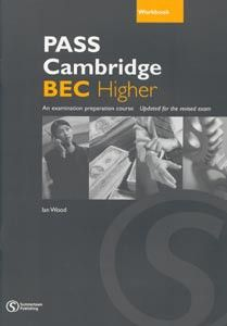Cengage Learning Services Pass Cambridge BEC Higher Workbook (Wood, I. - Pile, L.) cena od 0,00 €
