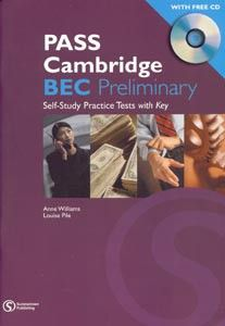Cengage Learning Services Pass Cambridge BEC Preliminary Tests + CD (Wood, I. - Williams, A.) cena od 0,00 €