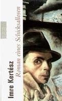 Rowohlt Verlag Romen Eines Schicksallosen (Kertesz, I. - Viragh, Ch.) cena od 0,00 €