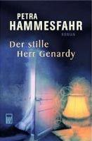 Rowohlt Verlag Der Stille Herr Gernardy (Hammesfahr, P.) cena od 0,00 €