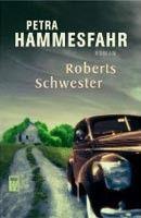 Rowohlt Verlag Roberts Schwester (Hammesfahr, P.) cena od 0,00 €