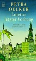 Rowohlt Verlag Lorettas Letzter Vorhang (Oelker, P.) cena od 0,00 €