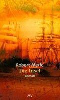 Aufbau Verlag Die Insel (Merle, R.) cena od 0,00 €