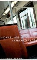 Aufbau Verlag Schwarzfahrer (Werner, M. A.) cena od 0,00 €