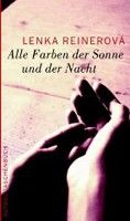 Aufbau Verlag Alle Farben der Sonne und der Nacht (Reinerova, L.) cena od 0,00 €