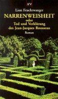 Aufbau Verlag Narrenweisheit (Feuchtwanger, L.) cena od 0,00 €