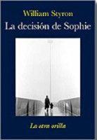 Celesa Le Decision de Sophie (Styron, W.) cena od 0,00 €