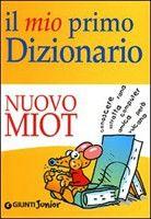 Giunti Editore Il Mio Primo Dizionario cena od 0,00 €