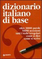 Giunti Editore Dizionario Italiano di Base cena od 0,00 €