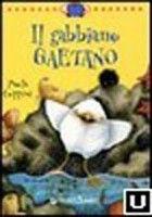 Giunti Editore Il Gabbiano Gaetaano (Coppini, P.) cena od 0,00 €
