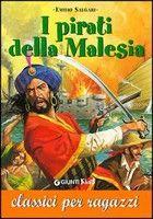 Giunti Editore I Pirati della Malesia (Salgari, E.) cena od 0,00 €