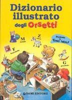 Giunti Editore Dizinario Illustrato Degli Orsetti cena od 0,00 €