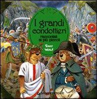 Giunti Editore Grandi Condottieri (D´Achille, S.) cena od 0,00 €