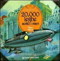 Giunti Editore 20.000 Leghe Sotto i Mari (Verne, J.) cena od 0,00 €