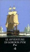 Giunti Editore Le Avventure Di Gordon Pym (Poe, E. A.) cena od 0,00 €