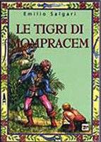 Giunti Editore Le Tigri di Mompracem (Salgari, E.) cena od 0,00 €