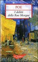 Giunti Editore I Delitti della Rue Morgue (Poe, E. A.) cena od 0,00 €