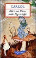 Giunti Editore Alice nel Pease delle Meraviglie (Carroll, L.) cena od 0,00 €
