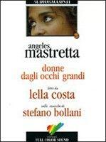 Giunti Editore Donne Dagli Occhio Grandi (Mastretta, A.) cena od 0,00 €