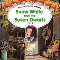 Cengage Learning Services Snow White and the Seven Dwarfs: For Primary 2 (Swan, J.) cena od 0,00 €