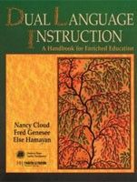 Cengage Learning Services Books For Teachers: Dual Language Instruction (Cloud, N. - Genesee, F. - Hamayan, E.) cena od 0,00 €