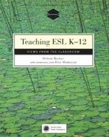 Cengage Learning Services Books For Teachers: Teaching ESL K-12 Views from Classroom (Becker, H. - Hamayan, E.) cena od 0,00 €