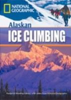 Cengage Learning Services Footprint Reading Library 0800 Alaska Ice Climbing (Waring, R.) cena od 0,00 €